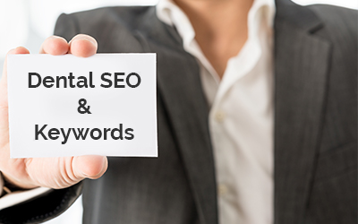 Dental SEO & Keywords